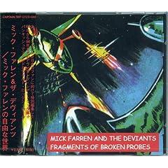 ミック・ファレンの自由な世界(FRAGMENTS OF BROKEN PROBES) by ミック・ファレン&ザ・デヴィアンツの商品写真