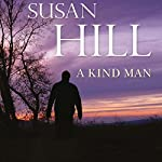 A Kind Man | Susan Hill