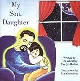 My Soul Daughter