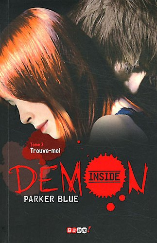 Demon inside (3) : Trouve-moi