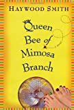 Queen Bee of Mimosa Branch: A Novel