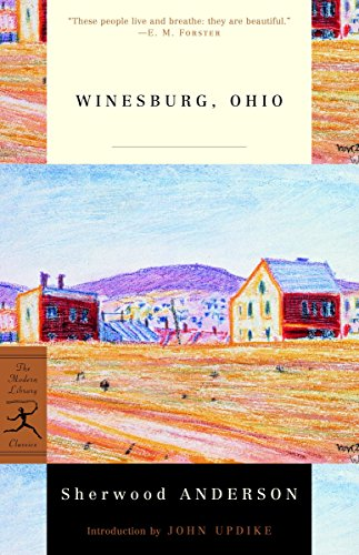 Winesburg, Ohio (Modern Library 100 Best Novels), Anderson, Sherwood