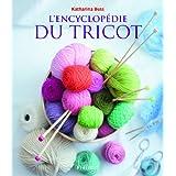 L'encyclop�die du tricotpar Katharina Buss