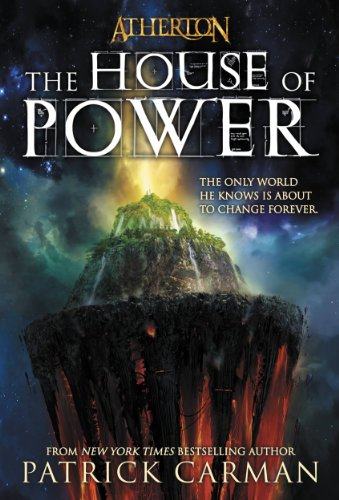 """This is the kind of book that you will not want to put down"" – Fifth Grade Student Enjoyed Patrick Carman's The House of Power (Atherton, Book 1) … Check Out Why in This Review!"