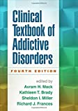 img - for Clinical Textbook of Addictive Disorders, Fourth Edition book / textbook / text book