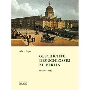 Geschichte des Schlosses zu Berlin (1443-1918)