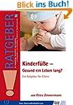 Kinderf��e - Gesund ein Leben lang?:...