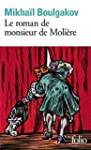 Le roman de monsieur de Moli�re