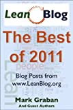 img - for Best of Lean Blog 2011: Posts from Mark Graban's LeanBlog.org book / textbook / text book