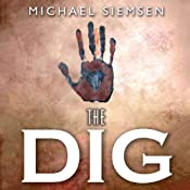 The Dig | [Michael Siemsen]