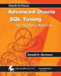 Advanced Oracle SQL Tuning: The Defin...