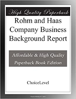 case review rohm and haas Case review: rohm and hass 1 provide a quantitative analysis of how much money kathon mwx saves the user: i how much does it cost the user for cleaning and not using it, ii what is the cost using the kathon, and iii what is the difference (ie, how much are you saving the customer.