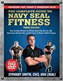 The Complete Guide to Navy Seal Fitness, Third Edition (Includes DVD): Updated for Todays Warrior Elite