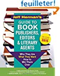 Jeff Herman's Guide to Book Publisher...