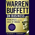 Warren Buffett on Business: Principles from the Sage of Omaha Audiobook by Richard J. Connors Narrated by Peter Johnson