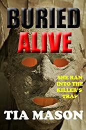 BURIED ALIVE (BURIED TRILOGY 1)