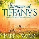 Summer at Tiffany's Hörbuch von Karen Swan Gesprochen von: Katie Scarfe