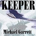 Keeper | Michael Garrett
