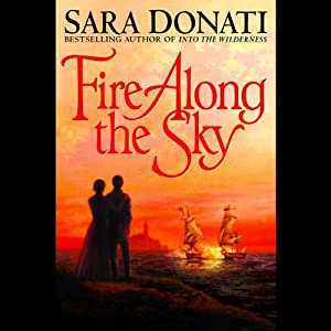 Fire Along the Sky | [Sara Donati]