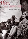 echange, troc Sabine Denuelle - Hier, nos amours
