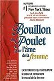 Bouillon de Poulet pour l'âme de la femme (French Edition) (2890922189) by Marci Shimoff