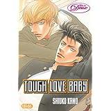 Tough Love Baby (Yaoi) (Deux)