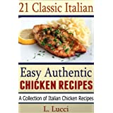 21 Classic Italian Chicken Recipes - Delicious Authentic Italian Chicken Recipes