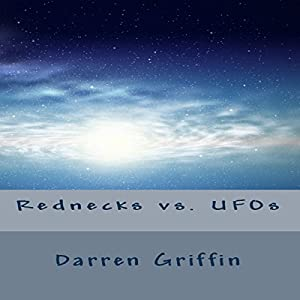 Rednecks vs. UFOs Audiobook