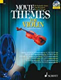 Alan Fearnley Movie Themes for Violin: 12 Memorable Themes from the Greatest Movies of All Time (Schott Master Play-along Series)