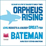 Orpheus Rising | Colin Bateman