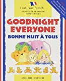img - for Bonne Nuit a Tous: Goodnight Everyone (I Can Read French) (French and English Edition) book / textbook / text book