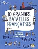 """Afficher """"10 grandes batailles françaises"""""""