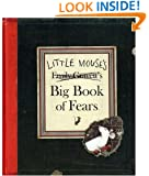 Little Mouse's Big Book of Fears (Kate Greenaway Medal)