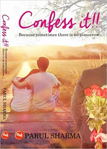 "BOOK REVIEW - ""Confess it!!"" by Parul Sharma"