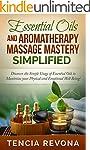 Essential Oils: Aromatherapy massage...