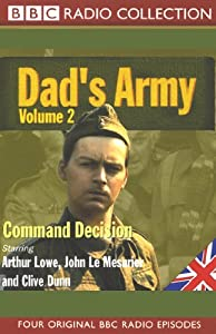 Dad's Army, Volume 2: Command Decision | [Jimmy Perry, David Croft]