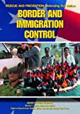 Border and Immigration Control (Rescue and Prevention) (1590844084) by Kerrigan, Michael