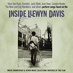 Songs Heard on Inside Llewyn Davis & Other Music Selections Inspired by the Film