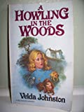 A Howling in the Woods (039608446X) by Johnston, Velda