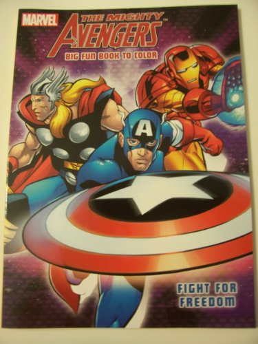 Marvel the Mighty Avengers Big Fun Book to Color ~ Fight for Freedom