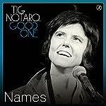 Names | Tig Notaro