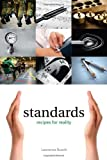 """Lawrence Busch, """"Standards: Recipes for Reality"""" (MIT Press, 2011)"""