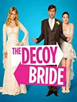 Decoy Bride [HD]