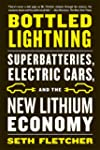 Bottled Lightning: Superbatteries, El...
