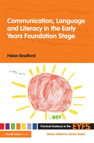 Communication Language And Literacy In The Early Years Foundation Stage (Practical Guidance In The Eyfs) front-103596