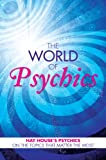 img - for The World of Psychics: Hay House Psychics on the Topics that Matter Most book / textbook / text book