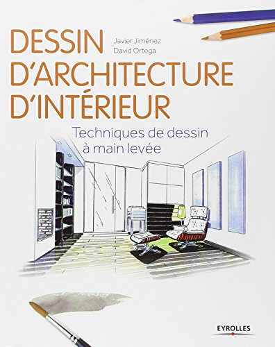 beaux livres gratuits dessin d 39 architecture d 39 int rieur techniques de dessin main lev e. Black Bedroom Furniture Sets. Home Design Ideas