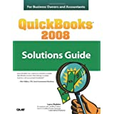 QuickBooks 2008 Solutions Guide for Business Owners and Accountants ~ Laura Madeira