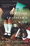The Time Traveler's Wife (0676976336) by Niffenegger, Audrey