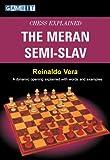 Chess Explained: The Meran Semi-Slav (English Edition)
